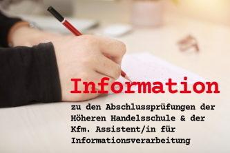 Abschlussprüfungen Höhere Handelsschule / Kfm. Assistent/in für Informationsverarbeitung